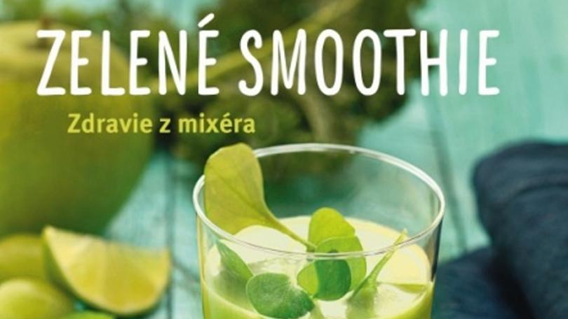 Zelené smoothie – Zdravie z mixéra
